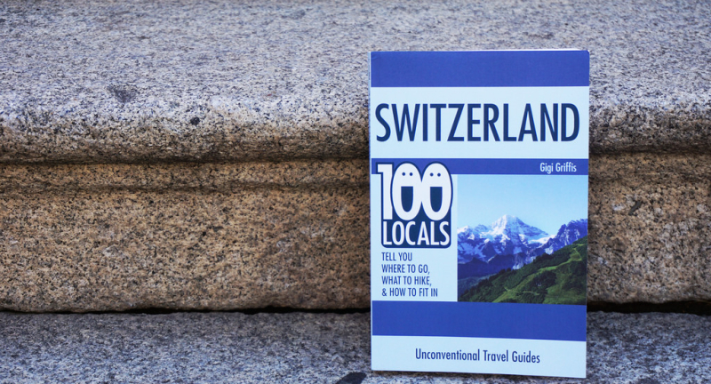 My Unconventional Switzerland Guide Is Now Available & On Sale!