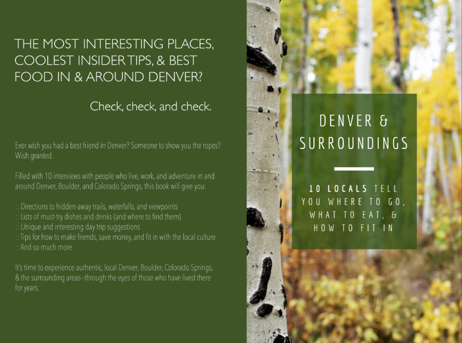 Travel Like a Local…To Denver, Boulder, Colorado Springs, & Their Surroundings