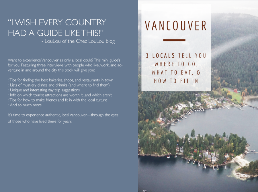 A Tiny Guide to the Best of Vancouver…According to Locals