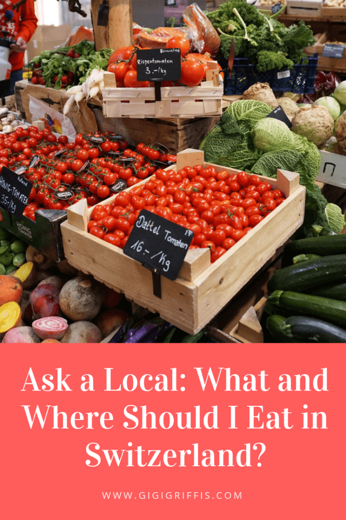 Ask a Local: What and Where Should I Eat in Switzerland